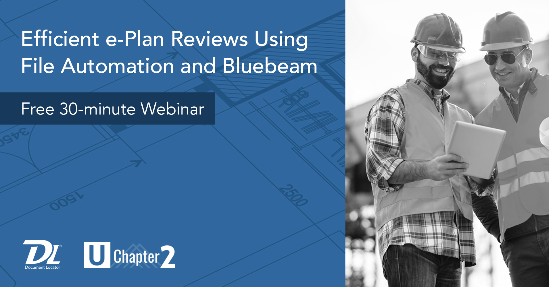 Webinar: Efficient e-Plan Reviews Using File Automation and Bluebeam
